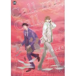 Call me, Call.