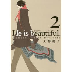 He is beautiful.(2)