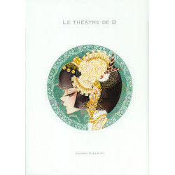 Bの劇場~Le Theatre de B~